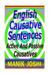 English Causative Sentences: Active and Passive Causatives - Zondervan Publishing