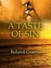 A Taste of Sin - Roland Graeme