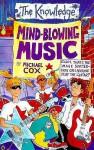 Mind-blowing Music - Michael Cox