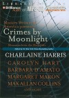 Crimes by Moonlight: Mysteries from the Dark Side - Charlaine Harris