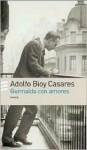 Guirnalda Con Amores - Adolfo Bioy Casares