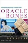 Oracle Bones - Peter Hessler