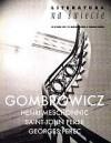 Literatura na świecie nr 4/2001 (357) - Witold Gombrowicz, Georges Perec, Redakcja pisma Literatura na Świecie