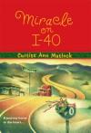 Miracle on I-40 - Curtiss Ann Matlock