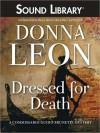 Dressed for Death (Guido Brunetti Series #3) - Donna Leon, David Colacci