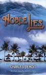 Noble Lies - Charles Benoit