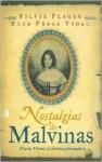 Nostalgias de Malvinas - Elsa Fraga Vidal, Silvia Plager