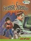 Forensic Scientist - Tim Clifford, Ken Hooper, Lance Borde