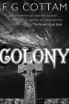 The Colony - F.G. Cottam