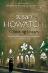 Glittering Images - Susan Howatch