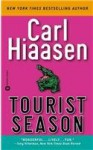 Tourist Season - Carl Hiaasen