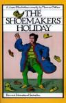 The Shoemakers' Holiday - Thomas Dekker, Merritt E. Lawlis
