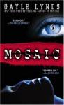 Mosaic - Gayle Lynds