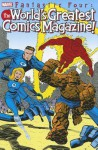 Fantastic Four: The World's Greatest Comics Magazine - Erik Larsen, Eric Stephenson, Bruce Timm, Jeph Loeb, Ron Frenz, Keith Giffen, Jorge Lucas, George Purcell