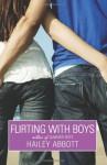 Flirting with Boys - Hailey Abbott