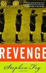 Revenge - Stephen Fry