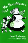 Mrs. Piggle Wiggle's Farm - Betty MacDonald