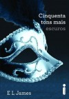 Cinquenta tons mais escuros (Portuguese Edition) - E.L. James