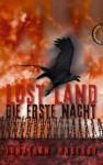 Die Erste Nacht (Lost Land, #1) - Jonathan Maberry, Heinrich Koop, Franca Fritz