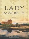 Lady MacBeth - Susan Fraser King, Wanda McCaddon