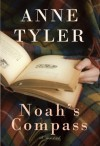 Noah's Compass - Anne Tyler