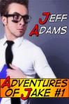 Adventures of Jake #1 - Jeff Adams