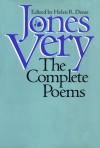 Jones Very: The Complete Poems - Jones Very, Helen R. Deese