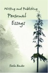 Writing and Publishing Personal Essays - Sheila Bender