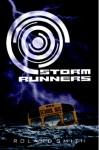 Storm Runners - Roland Smith, Ramon De Ocampo