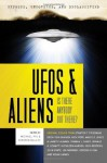 Exposed, Uncovered & Declassified: UFOs and Aliens - Is There Anybody Out There? - Michael Pye, Kirsten Dalley, Stanton T. Friedman, Erich Von Daniken, Nick Pope, Larry Flaxman, Thomas J. Carey, Donald R. Schmitt, Kathleen Marden, Nick Redfern, John White, Jim Moroney, Gordon Chism, Micah Hanks