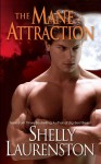 The Mane Attraction (The Pride Series) - Shelly Laurenston