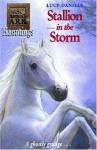 Stallion In The Storm (Animal Ark Hauntings) - Ben M. Baglio, Lucy Daniels