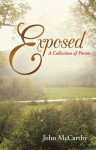 Exposed: A Collection of Poems - John McCarthy