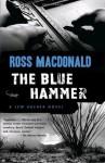 The Blue Hammer (Vintage Crime/Black Lizard) - Ross Macdonald