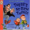 There's No Such Thing! (Flip and Find) - Tony Mitton