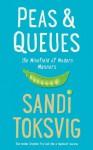 Peas & Queues: The Minefield of Modern Manners - Sandi Toksvig