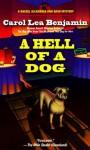 A Hell of a Dog - Carol Lea Benjamin