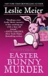Easter Bunny Murder - Leslie Meier