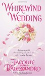 Whirlwind Wedding - Jacquie D'Alessandro