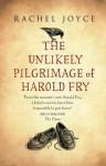The Unlikely Pilgrimage of Harold Fry - Rachel Joyce, Jim Broadbent