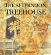 The Afternoon Treehouse - Robert Ingpen