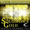 Solomon's Gold (The Baroque Cycle, Vol. 3, Book 1) - Neal Stephenson