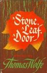 A Stone, a Leaf, a Door: Poems - Thomas Wolfe, John S. Barnes