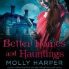 Better Homes and Hauntings - Molly Harper, Amanda Ronconi