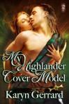 My Highlander Cover Model - Karyn Gerrard