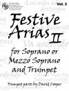 Festive Arias for Soprano or Mezzo Soprano and Trumpet, Vol. 2 - David Cooper, Johann Sebastian Bach, G.F. Handel