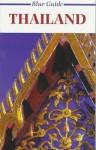 Blue Guide Thailand - Gavin Pattison, Alan Villiers