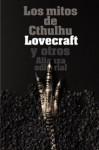 Los mitos de Cthulhu : narraciones de horror cósmico - H.P. Lovecraft, Rafael Llopis, Francisco Torres Oliver