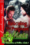 Rescuing His Pregnant Mate - Marcy Jacks