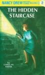 The Hidden Staircase - Carolyn Keene